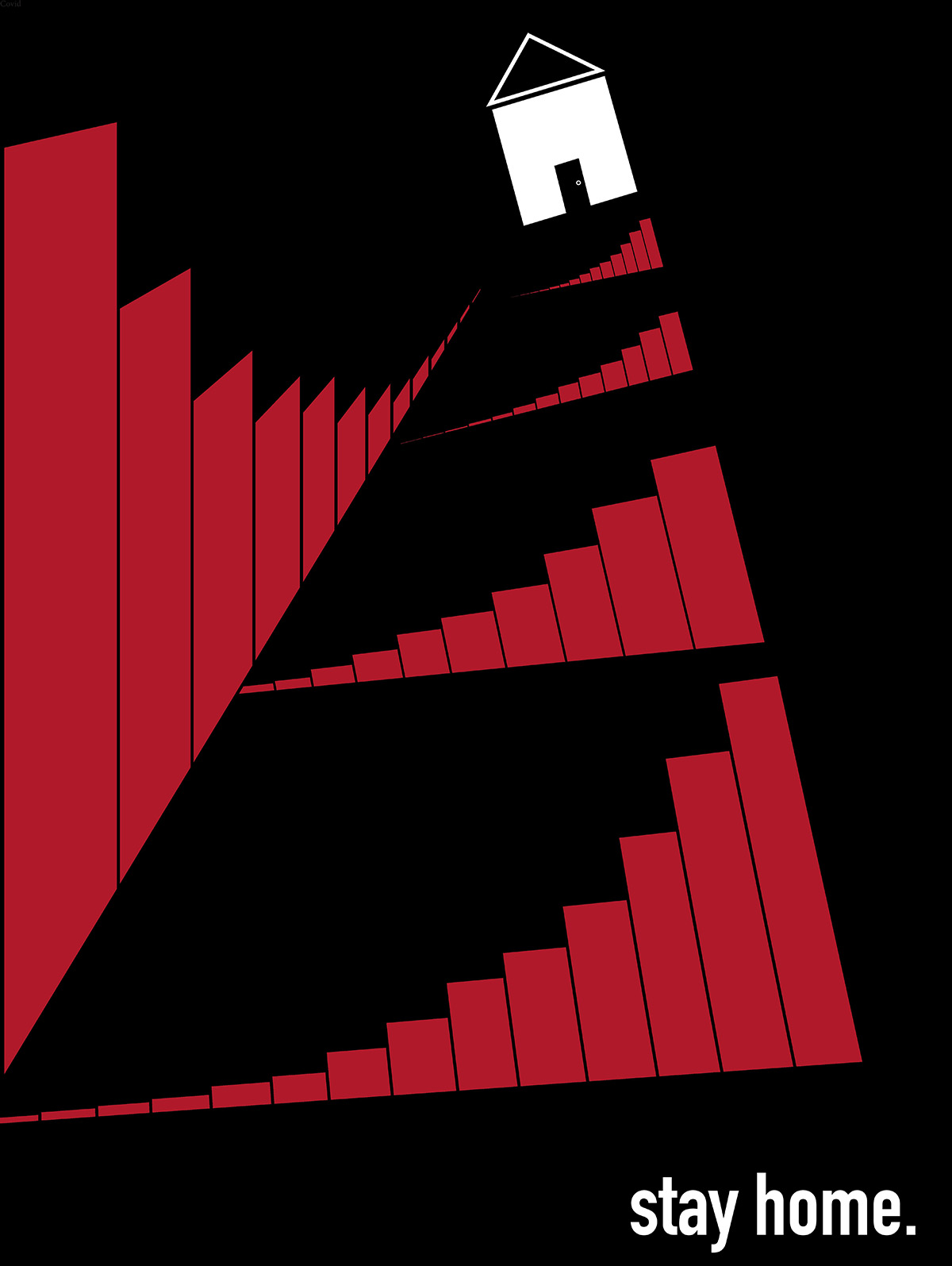 A black and red poster urging people to stay home during the global pandemic.