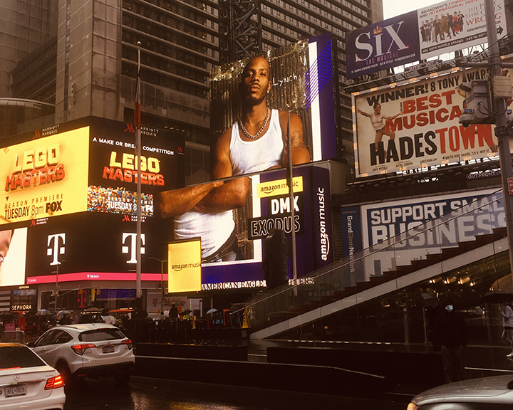 A billboard of DMX in Times Square.