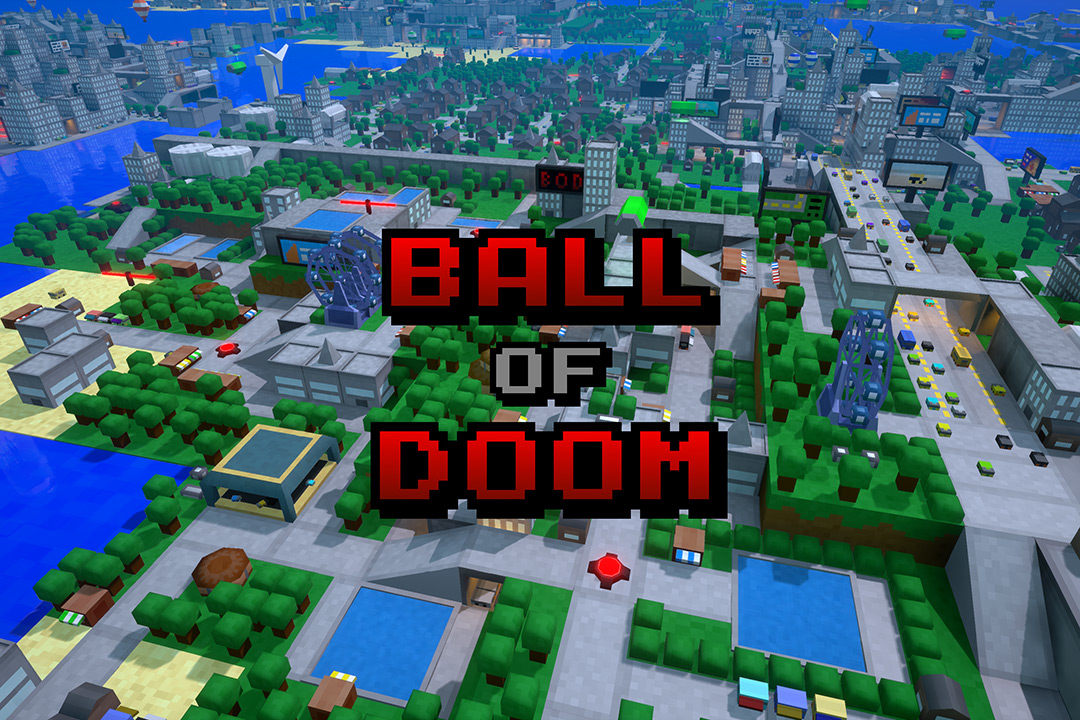 Video game graphic in 8-bit style of a city with text: Ball of Doom
