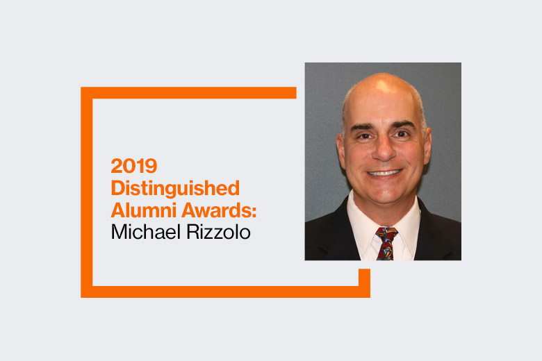 Graphic reads: 2019 Distinguished Alumni Awards: Michael Rizzolo