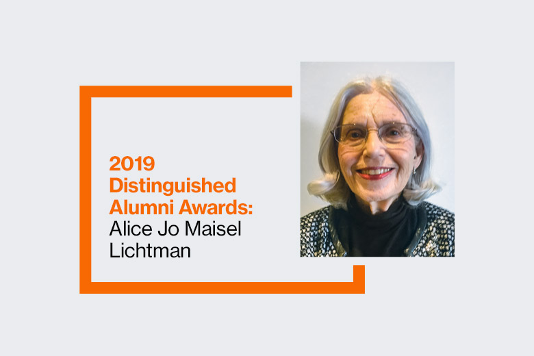 Graphic reads: 2019 Distinguished Alumni Awards: Alice Jo Maisel Lichtman