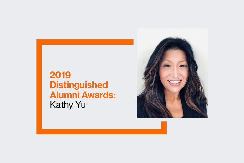 Graphic reads: 2019 Distinguished Alumni Awards: Kathy Yu