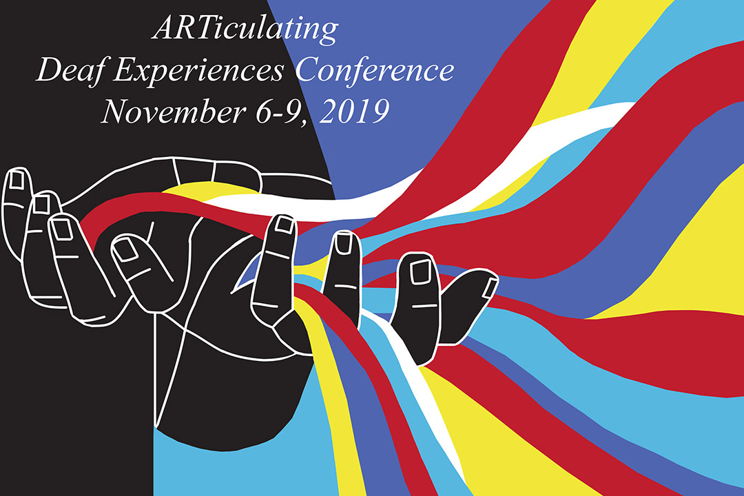 'Artwork of colors flowing from hands with text: ARTiculating Deaf Experiences Conference, November 6-9, 2019.'