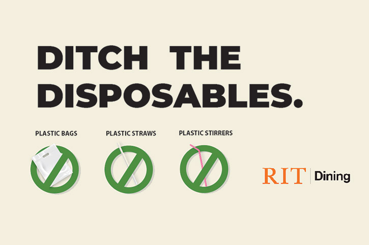 'graphic that reads: Ditch the Disposables: plastic bags, plastic straws, plastic stirrers.'