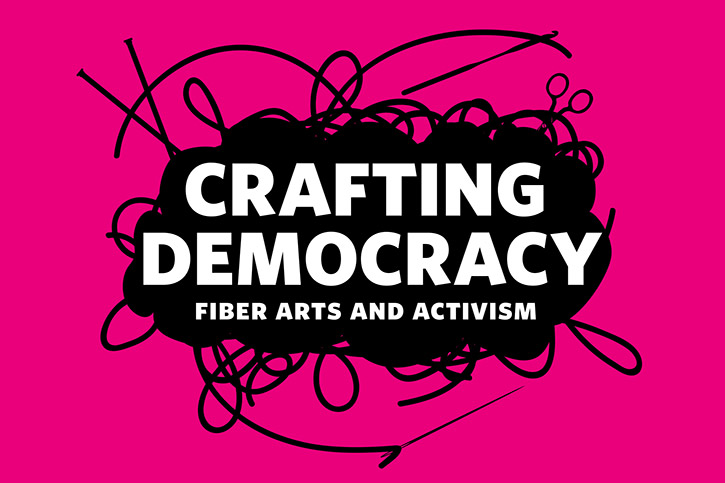 logo for Crafting Democracy: Fiber Arts and Activism.