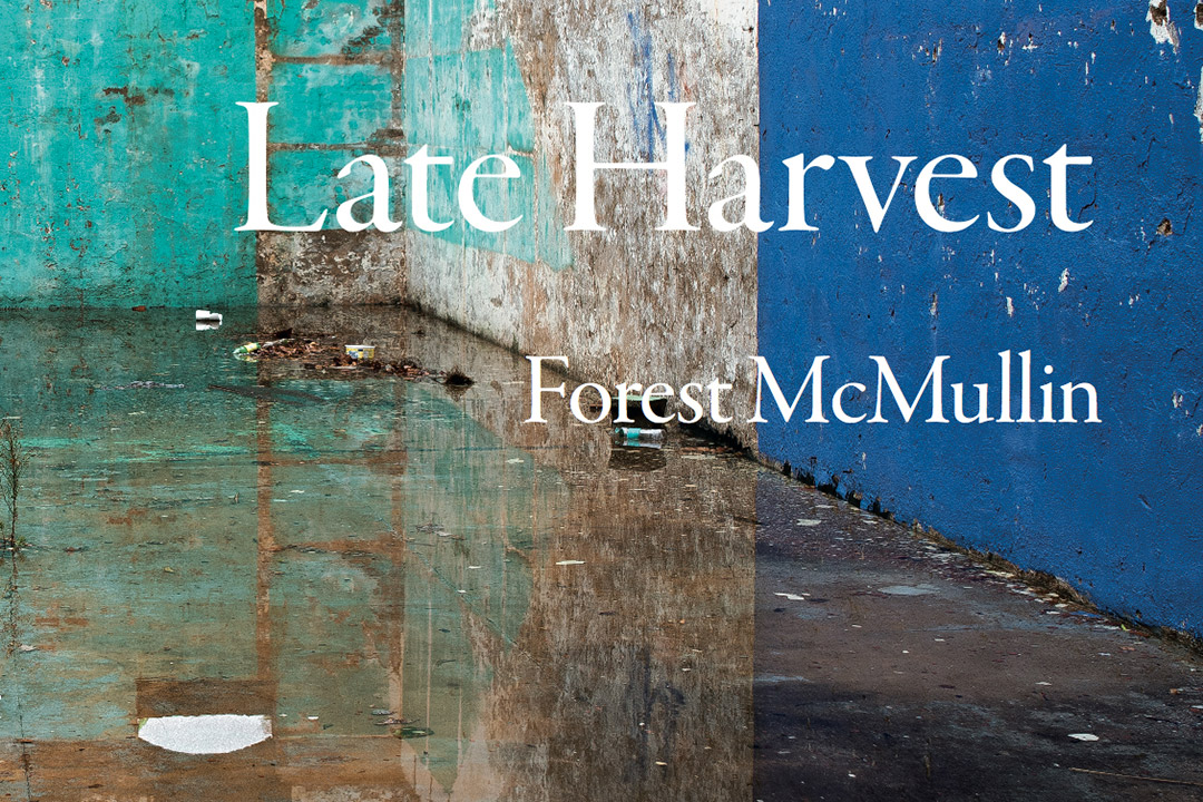 book cover of Late Harvest by Forest McMullin.