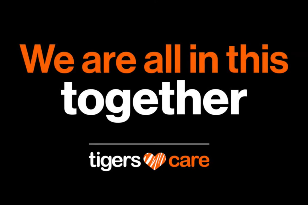 graphic that reads: We are all in this together. Tigers Care.