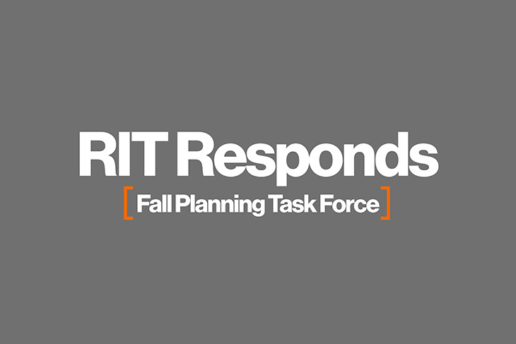 RIT Responds: Fall Planning Task Force.
