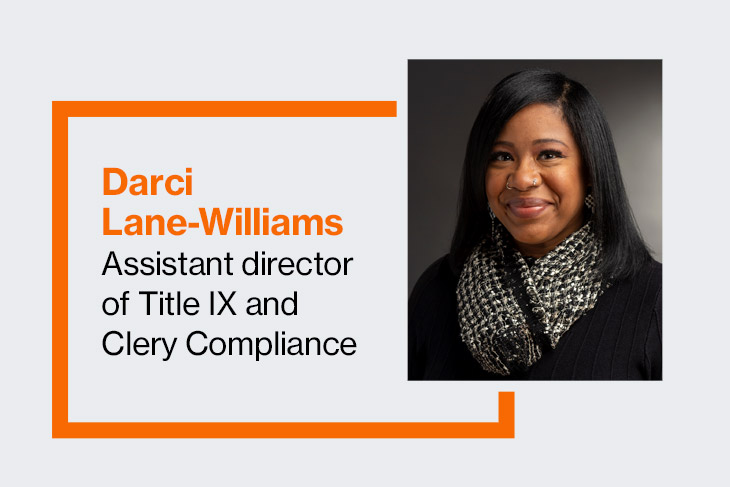 Darci Lane-Williams, assistant director of Title IX and Clery Compliance.