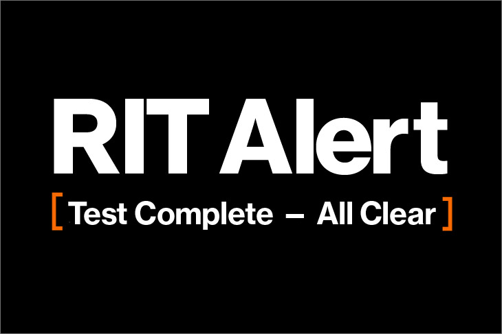 graphic that reads: RIT Alert: test complete, all clear.