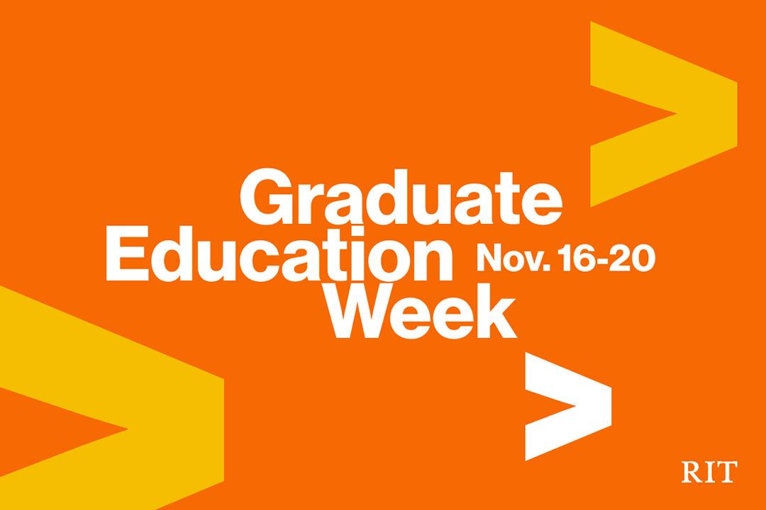 graphic reads: Graduate Education Week, November 16-20.