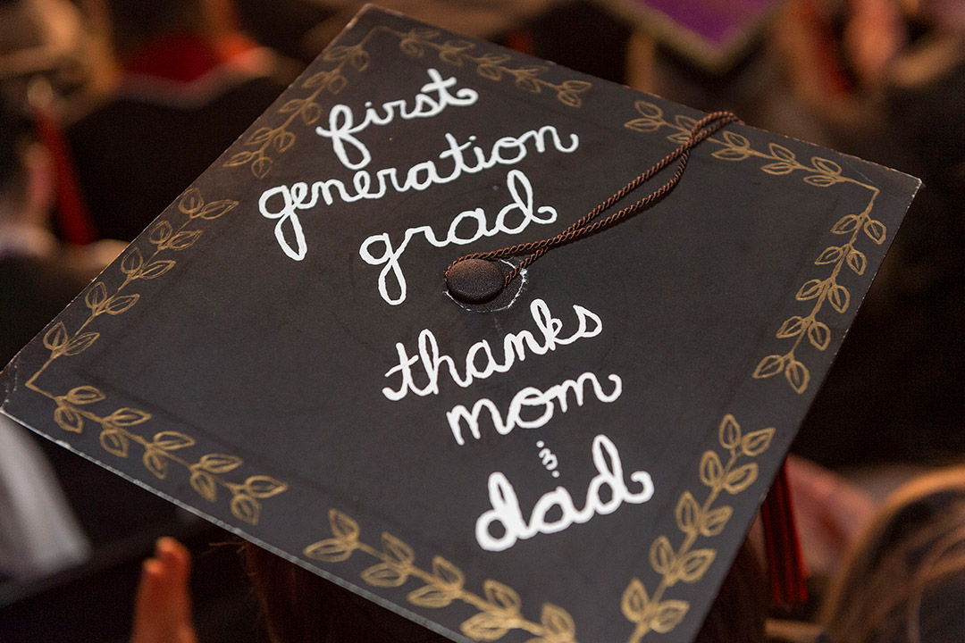 graduation cap decorated to read: first generation grad, thanks mom and dad.