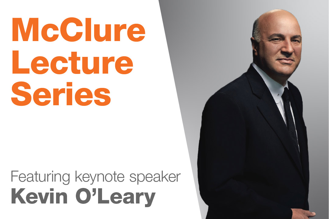 McClure Lecture Series featuring keynote speaker Kevin O'Leary.