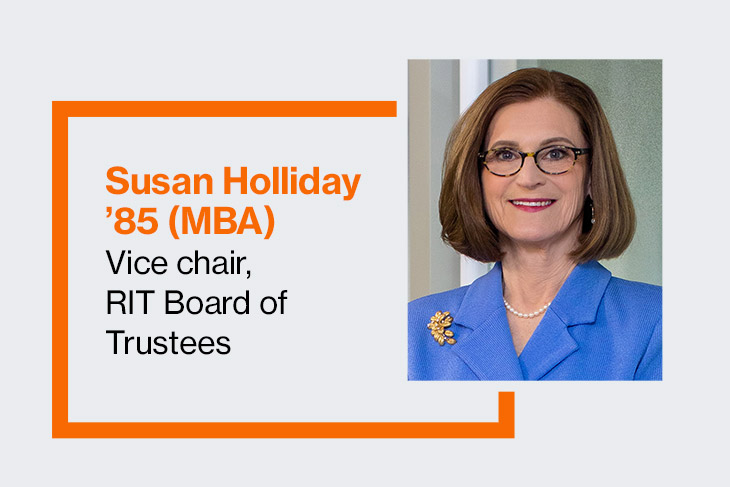 Susan Holliday '85 (MBA), vice chair, RIT Board of Trustees.