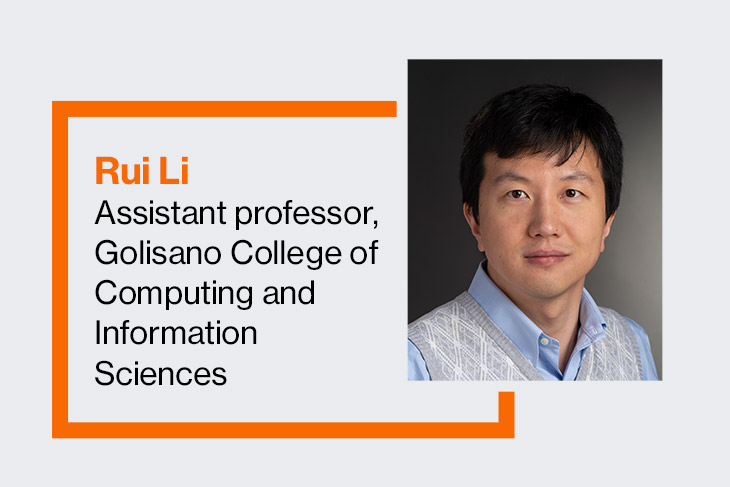 Rui Li, assistant professor, Golisano College of Computing and Information Sciences.