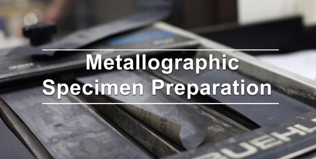 Metallographic Specimen Preparation
